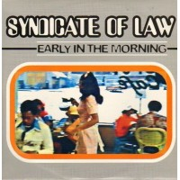 Vinyle - SYNDICATE OF LAW - Early In The Morning