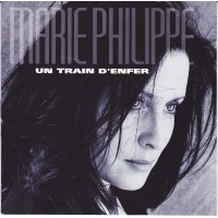 Vinyle - MARIE PHILIPPE - Un Train D'Enfer