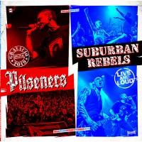 Vinyle - SUBURBAN REBELS / PILSENERS - Live And Loud