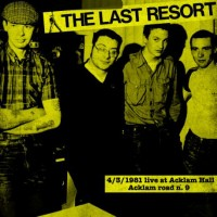 Vinyle - THE LAST RESORT - 4/3/1981 Live At Acklam Hall