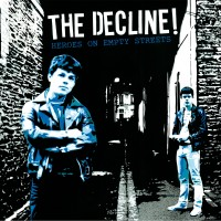 DECLINE, THE - Heroes On Empty Streets