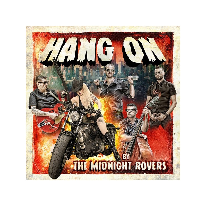 MIDNIGHT ROVERS, THE - Hang On
