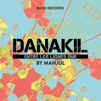 Vinyle - DANAKIL - Entre Les Lignes Dub By Manjul