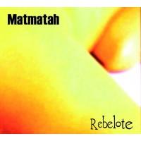 MATMATAH - Rebelote