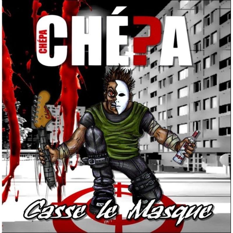 Chepa - Casse Le Masque