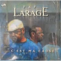 FAF LARAGE - C'est Ma Cause