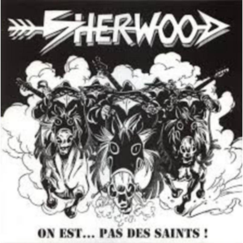 Sherwood - On N'Est Pas Des Saints