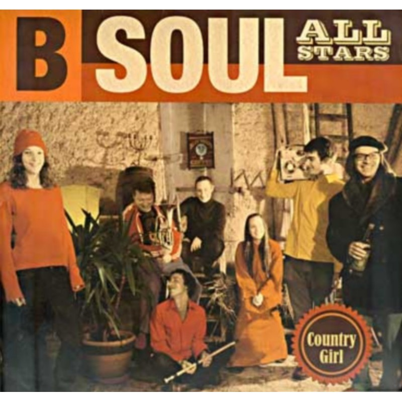 B-Soul All Stars - Country Girl