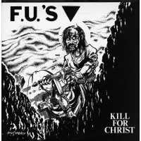 F.U.S - Kill For Christ / My America