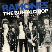 RAMONES - The Buffalo Bop - The 1979 Broadcast