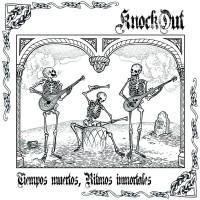 KNOCK OUT - Tiempos Muertos Ritmos Inmortales