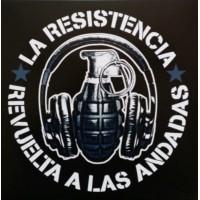 La Resistencia - Revuelta A Las Andadas