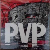 P.V.P. - Miedo