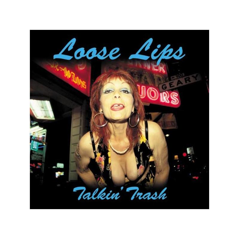 Loose Lips - Talkin' Trash