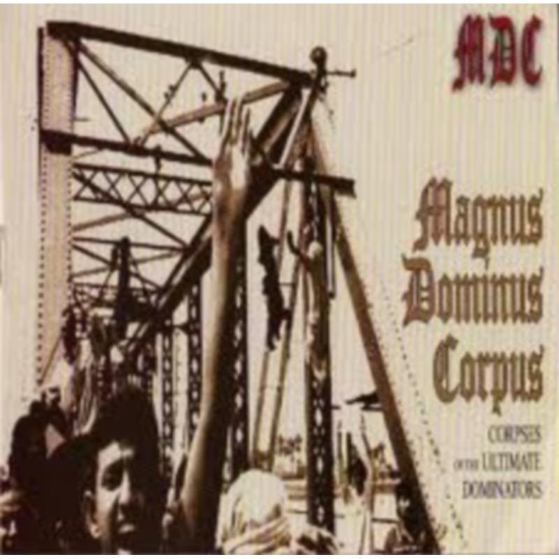 M.D.C. - Magnus Dominus Corpus