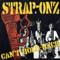 Strap Onz- Can't Hold Back