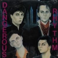 Dangerous Rhythm - Dangerous Rhythm