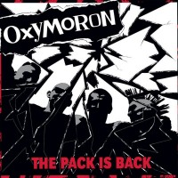 Oxymoron - The Pack Is Back