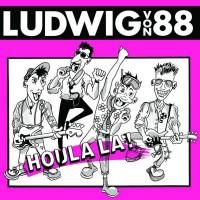 Ludwig Von 88 - Houlala