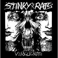 Stinky Rats - Vergognati