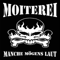 Moiterei - Manche Mogens Laut