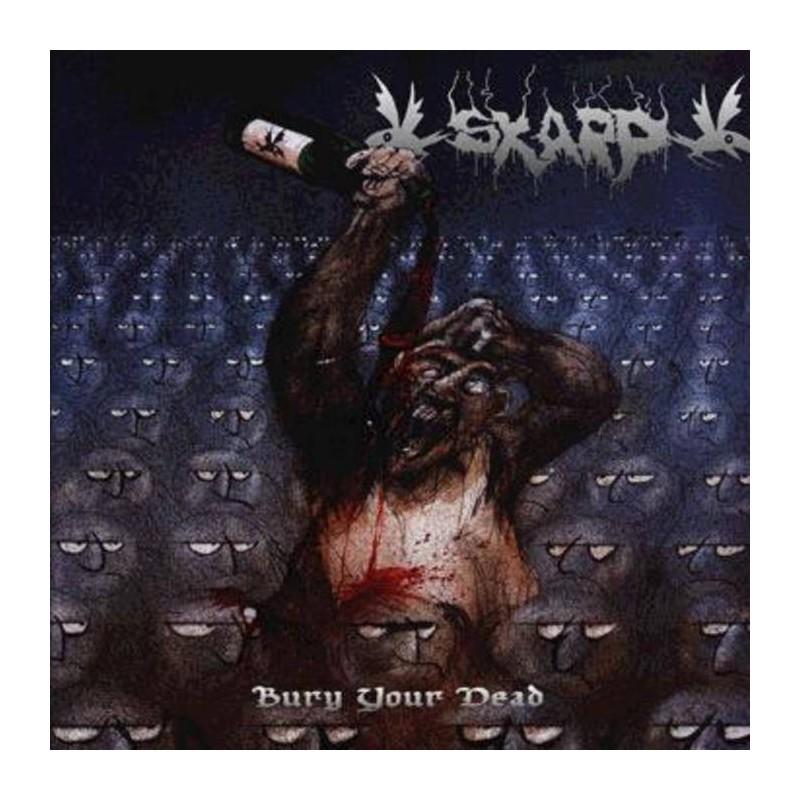 Skarp - Bury Your Dead