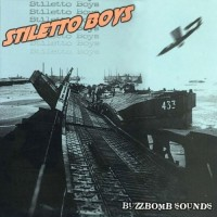 Stiletto Boys - Buzzbomb Sounds