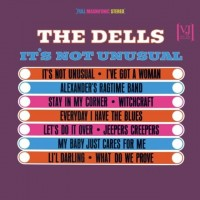 THE DELLS - It's Not Unusual