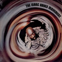 Hayes, Isaac - The Isaac Hayes Movement