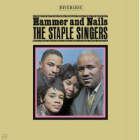 Staple Singers, The - Hammer And Nails