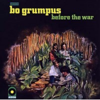 Bo Grumpus - Before The War