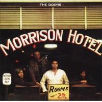 Doors, The - Morrison Hotel