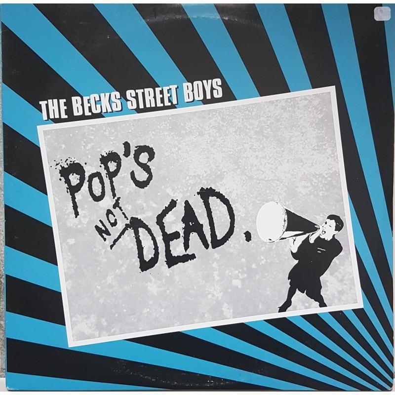 Becks Street Boys, The - Pop's Not Dead