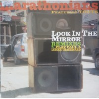 MARATHONIANS - Look In The Mirror - Remixes By Play Paul & Luigee Trademarq