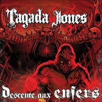 TAGADA JONES - Descente Aux Enfers