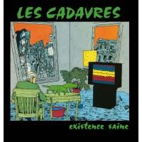 CADAVRES, LES - Existence Saine