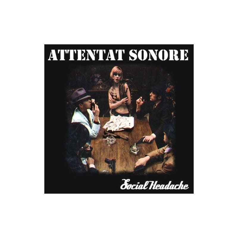 Attentat Sonore - Social Headache