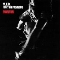 M.K.B Fraction Provisoire -...