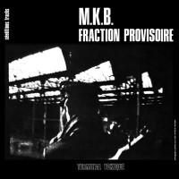M.K.B Fraction Provisoire - Terminal Toxique