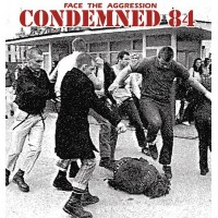 CONDEMNED 84 - Face The Aggression