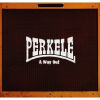 PERKELE - A Way Out