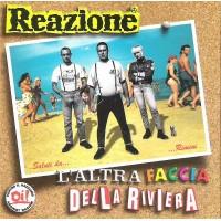 REAZIONE - L'Altra Faccia Della Riviera