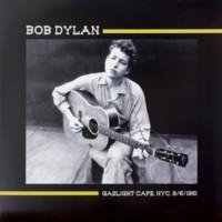 BOB DYLAN - Gaslight Cafe, NYC, 9/6/1961