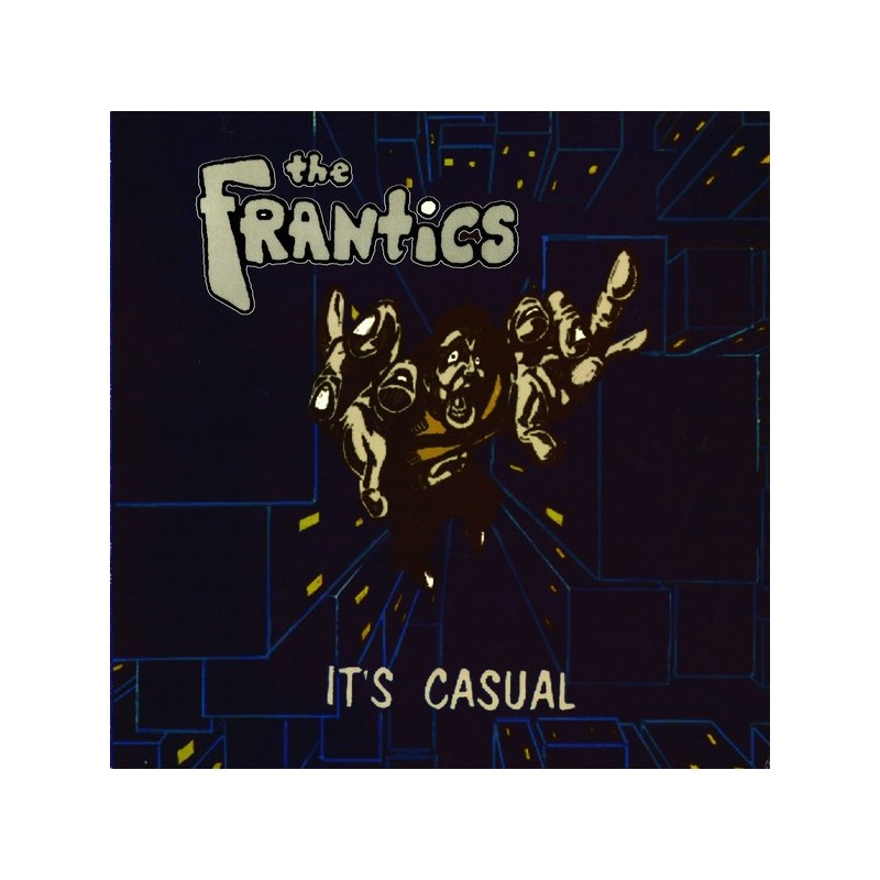 FRANTICS, THE - It's Casual