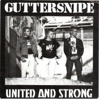 GUTTERSNIPE - United & Strong