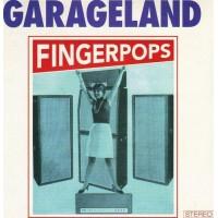 GARAGELAND - Fingerpops
