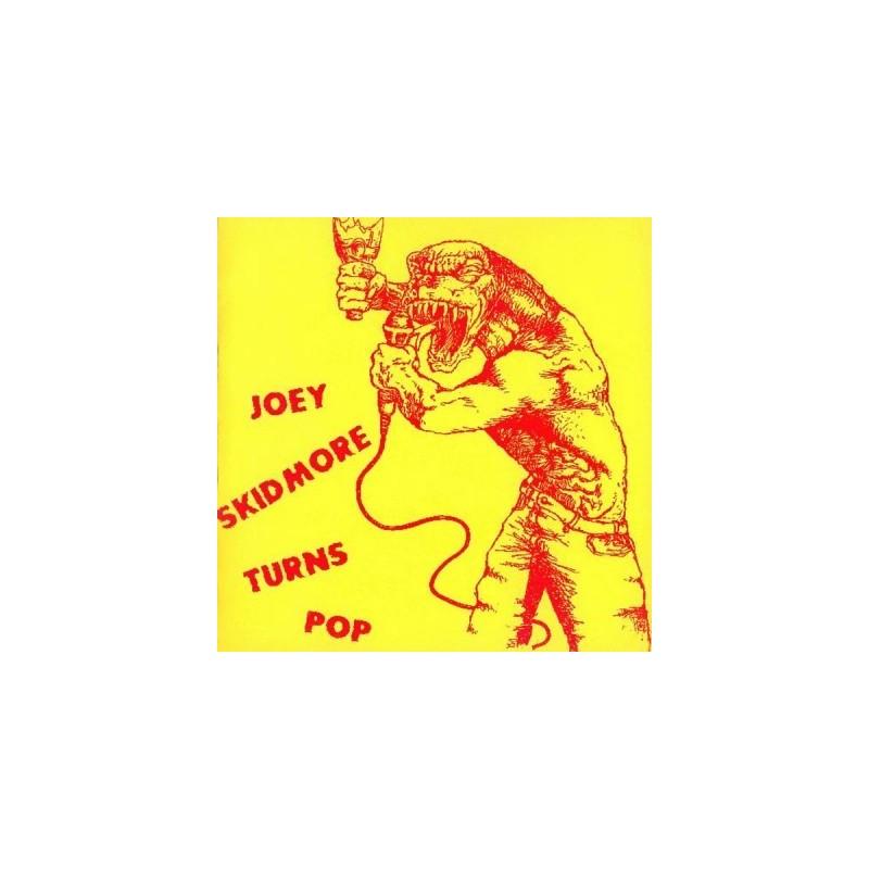 JOEY SKIDMORE - Turns Pop