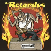 RETARDOS, The - Apeman