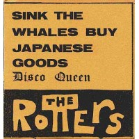ROTTERS, The - Sink The Whales Buy Japanese Goods