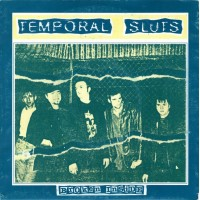TEMPORAL SLUTS - Broken Inside